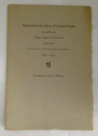 Image for Material for the Diary of a Great People an Address by Edgar Eugene Robinson before the Friends of the Bancroft Library May 1956