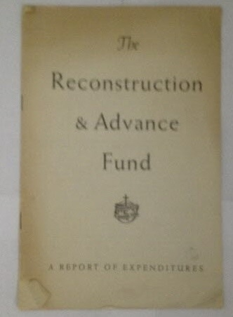 Image for The Reconstruction & Advance Fund A Report of Expenditures