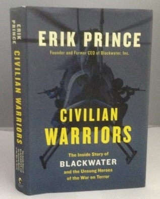 Image for Civilian Warriors The Inside Story of Blackwater and the Unsung Heroes of the War on Terror