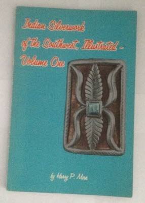 Image for Indian Silverwork of the Southwest, Illustrated - Volume One
