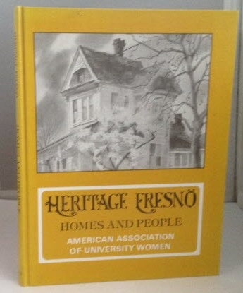 Image for Heritage Fresno: Homes and People