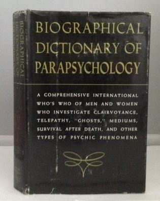 Image for Biographical Dictionary of Parapsychology with Directory and Glossary 1964-1966