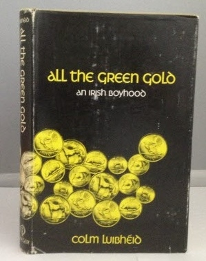 Image for All the Green Gold An Irish Boyhood