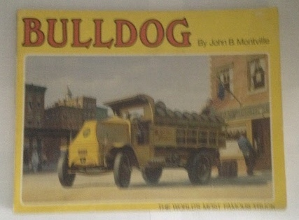 Image for Bulldog The World's Most Famous Truck