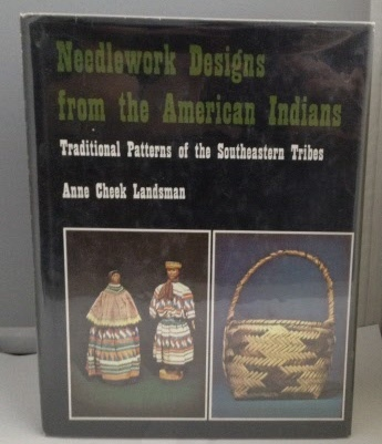 Image for Needlework Designs from the American Indians Traditional Patterns of the Southeastern Tribes
