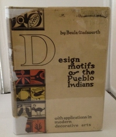 Image for Design Motifs of the Pueblo Indians with Applications in Modern Decorative Arts