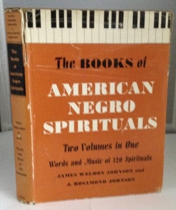 Image for The Books of American Negro Spirituals (The Book of American Negro Spirituals and The Second Book of....) Two Volumes in One: Words and Music of 120 Spirituals