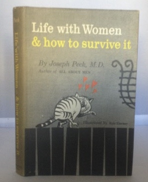 Image for Life with Women & How to Survive It