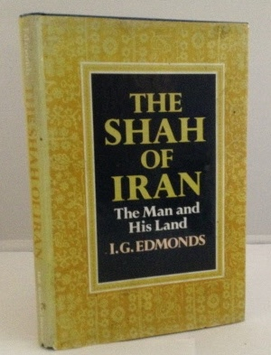 Image for The Shah of Iran The Man and His Lands