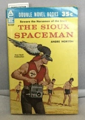 Image for The Sioux Spaceman  / And Then The Town Took Off