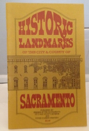 Image for Historic Landmarks Of The City & County Of Sacramento
