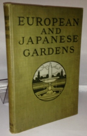 Image for European And Japanese Gardens Papers Read before the American Institute of Architects