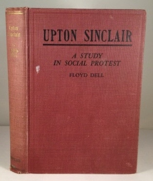 Image for Upton Sinclair A Study in Social Protest