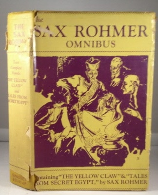 Image for The Sax Rohmer Omnibus Including: the Yellow Claw & Tales from Secret Egypt