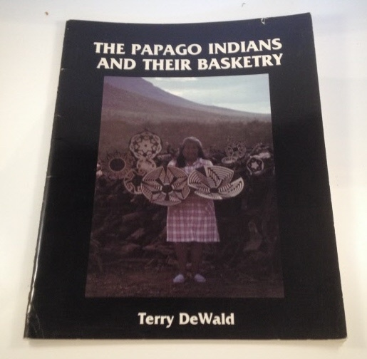 Image for The Papago Indians And Their Basketry