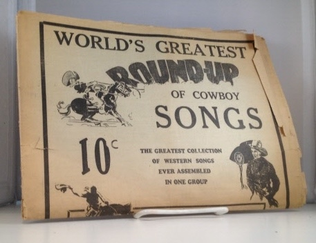 Image for World's Greatest Round-up Of Cowboy Songs The Greatest Collection of Western Songs Ever Assembled in One Group
