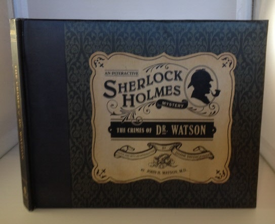 Image for An Interactive Sherlock Holmes Mystery: The Crimes of Dr. Watson