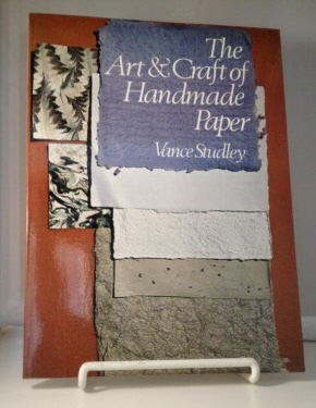 Image for The Art & Craft Of Handmade Paper