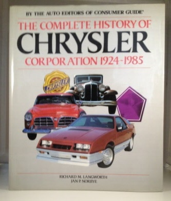 Image for The Complete History Of Chrysler Corporation 1924-1985