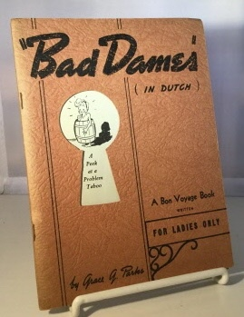 Image for Bad Dames (in Dutch)  A Peek At a Problem Taboo