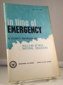 Image for In Time Of Emergency A Citizen's Handbook on Nuclear Attack ...natural Disasters