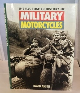 Image for The Illustrated History of Military Motorcycles