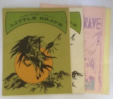 Image for Little Brave Four Issues of the Native American Periodical of the Prison At Vacaville, CA