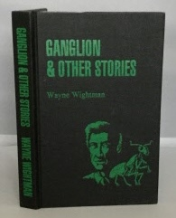 Image for Ganglion & Other Stories
