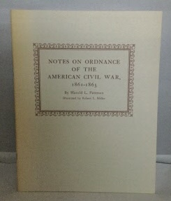Image for Notes On Ordnance Of The American Civil War, 1861-1865