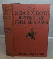 Image for The X Bar X Boys Hunting The Prize Mustangs