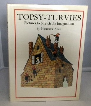 Image for Topsy-Turvies Pictures to Stretch the Imagination