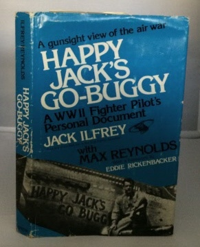 Image for Happy Jack's Go-buggy A WWII Fighter Pilot's Personal Document