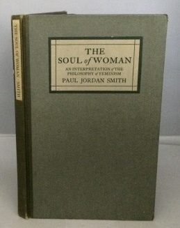 Image for The Soul Of Woman An Interpretation of the Philosophy of Feminism