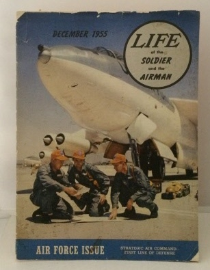 Image for Life Of The Soldier And The Airman Dec 1955 : Air Force Issue (Strategic Air Command - First Line of Defense)