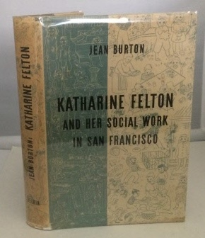 Image for Katharine Felton and her Social Work in San Francisco