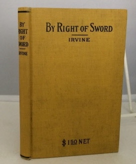 Image for By Right Of Sword A Defense of Capital Punishment, Based on a Searching Examination of History, Theology and Philosophy