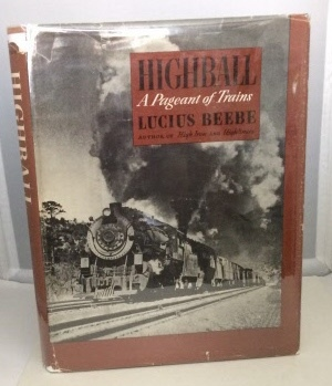 Image for Highball A Pageant of Trains