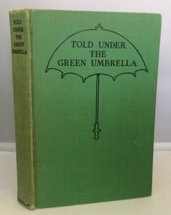 Image for Told Under The Green Umbrella Old Stories for New Children