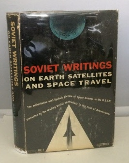 Image for Soviet Writings On Earth Satellites And Space Travel
