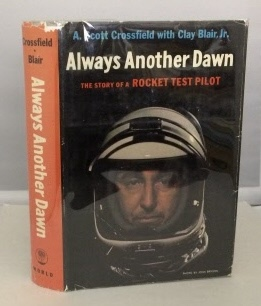Image for Always Another Dawn The Story of a Rocket Test Pilot