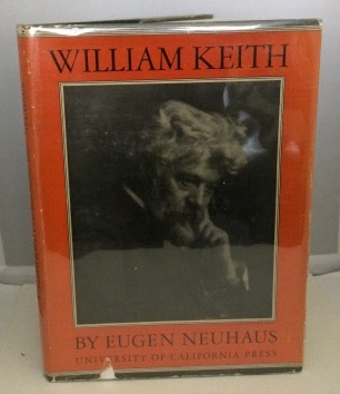 Image for William Keith The Man and the Artist