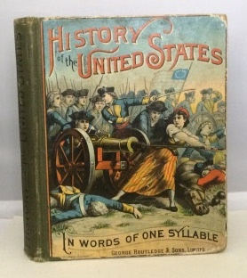 Image for History Of The United States In Words Of One Syllable