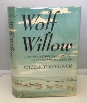 Image for Wolf Willow A History, A Story, and a Memory of the Last Plains Frontier