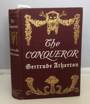 Image for The Conqueror Being the True and Romantic Story of Alexander Hamilton