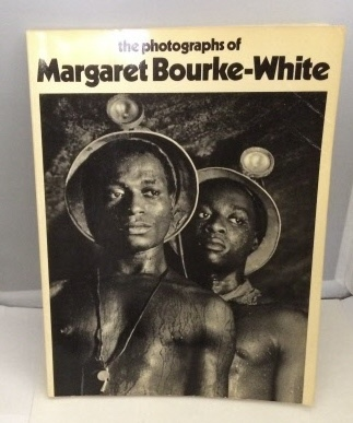 Image for The Photographs Of Margaret Bourke-white