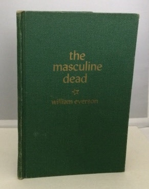 Image for The Masculine Dead Poems, 1938-1940