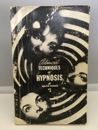Image for Advanced Techniques of Hypnosis