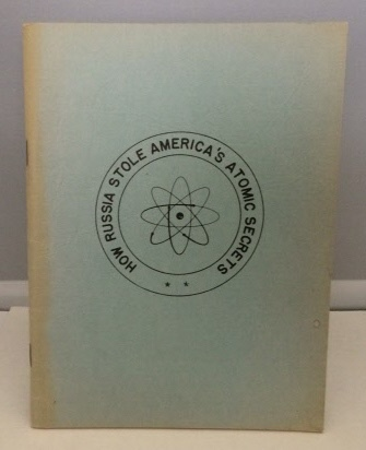 Image for How Russia Stole America's Atomic Secrets