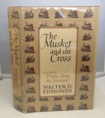 Image for The Musket and the Cross The Struggle of France and England for North America