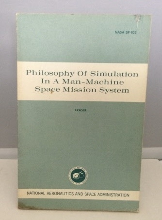 Image for Philosophy Of Simulation In A Man-machine Space Mission System